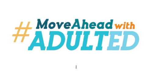 #MoveAheadWithAdultEd